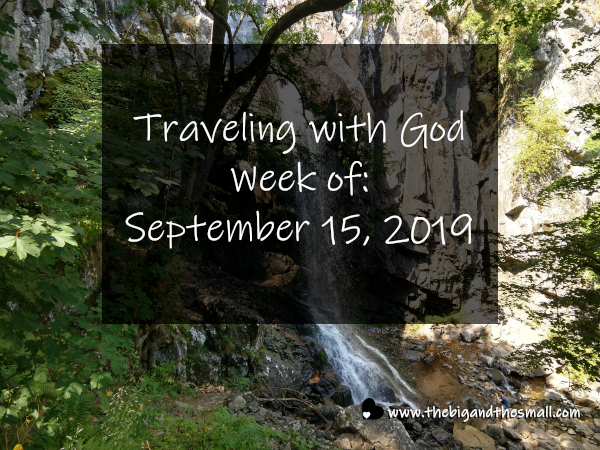 Traveling with God Week of: September 15, 2019