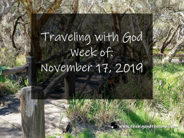 Traveling with God Week of: November 17, 2019