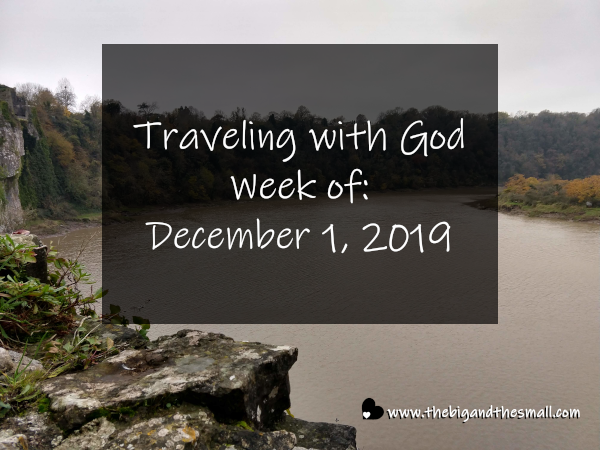 Traveling with God Week of: December 1, 2019