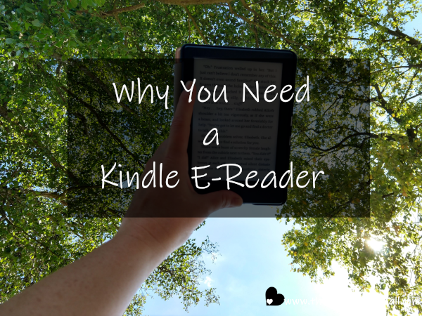 Why You Need a Kindle E-Reader.png