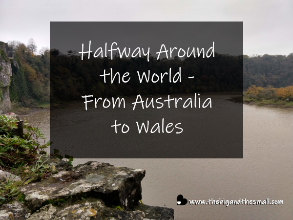 Halfway Around the World - From Australia to Wales   The ...